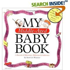 My Middle-Aged Baby Book