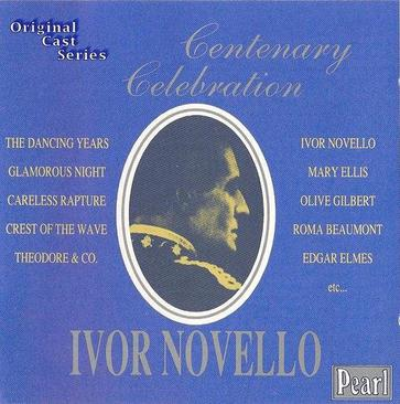 Ivor Novello - Centenary Celeb