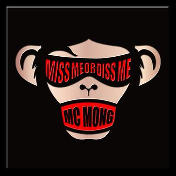 Mc Mong... - 6집 Miss Me Or Diss Me