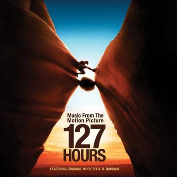 A.R. Rahman - 127 Hours: Music from the Motion Picture