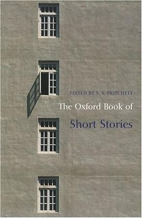 The Oxford Book of Short Stories (Oxford Books of Prose)