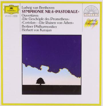 "Ludwig van Beethoven: Symphony No. 6 ""Pastoral""; Overtures"