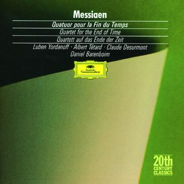 Olivier Messiaen: Quatuor pour la Fin du Temps (Quartet for the End of Time) (1940)