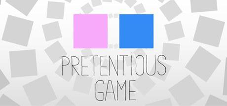 自命不凡的游戏 Pretentious Game