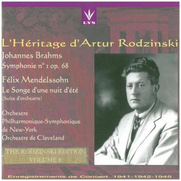 L'Heritage d'Artur Rodzinsky - Volume. 8 - Brahms: Symphony No. 1, Op. 68 (live recording 1941-46); Mendelssohn: Le Songe d'une Nuit d'Été (Midsummer Night's Dream) Suite