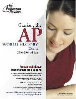 Cracking the AP World History Exam, 2006-2007 Edition (平装)