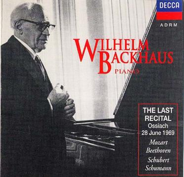 Wilhelm Backhaus - Wilhelm Backhaus: The Last Recital