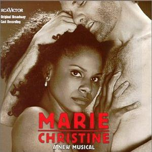 Marie Christine (1999 Original Broadway Cast)
