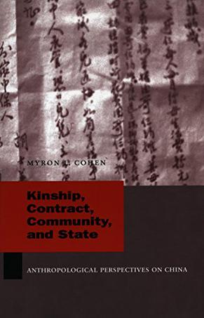 Kinship, Contract, Community, and State