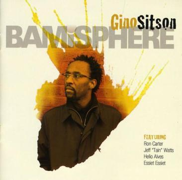 "Bamisphere/Featuring Ron Carter, Jeff ""Tain"" Watts, Essiet Essiet & Helio Alves"