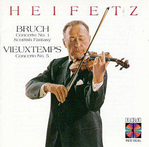 Heifetz - Bruch: Concertos No.1 / Scottish Fantasy / Vieuxtemps: Concerto No.5