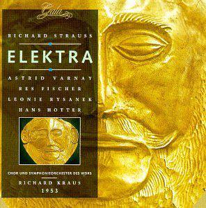 Strauss: Elektra (Richard Kraus, Chor und Symphonieorchester des WDRS, Koln, 1953)