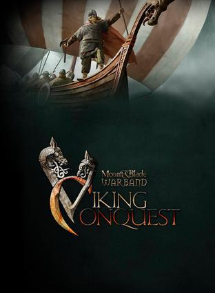 骑马与砍杀:战团——维京征服 Mount & Blade: Warband - Viking Conquest