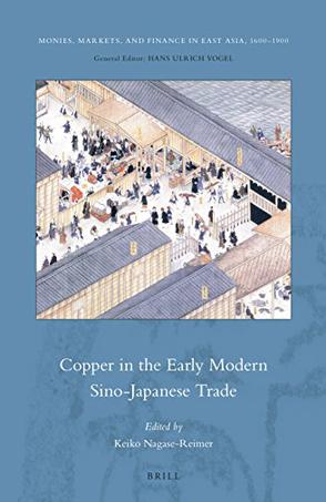 Copper in the Early Modern Sino-Japanese Trade