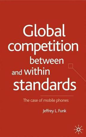 Global Competition Between and Within Standards