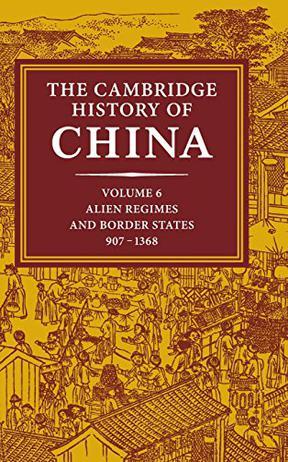 The Cambridge History of China, Vol. 6