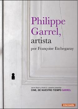 菲利普·加雷尔:一个艺术家的肖像