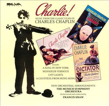 Charlie!: Music from the Classic Films of Charles Chaplin