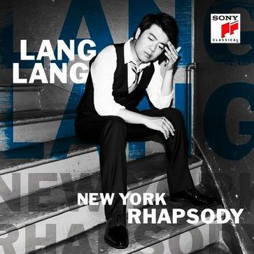 郎朗 - New York Rhapsody