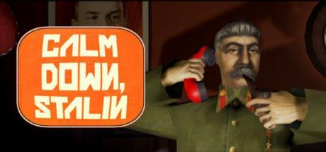 斯大林请冷静 Calm Down, Stalin