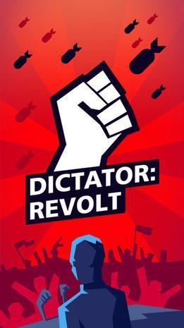 独裁者:反叛 Dictator: Revolt
