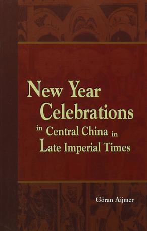 New Year Celebrations in Central China in Late Imperial Times