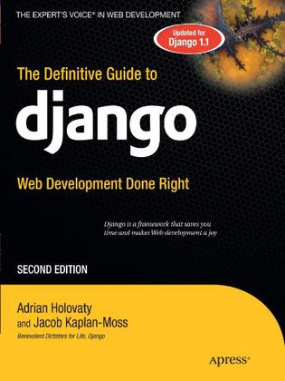 The Definitive Guide to Django, 2nd Edition
