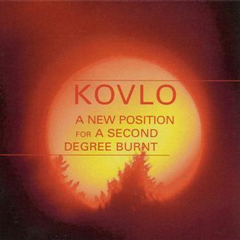 Kovlo - A New Position For A Second Degree Burnt