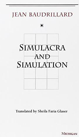 Simulacra and Simulation (The Body, In Theory
