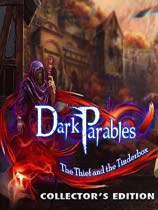 黑暗寓言12:盗贼与打火匣 Dark Parables 12: The Thief and the Tinderbox