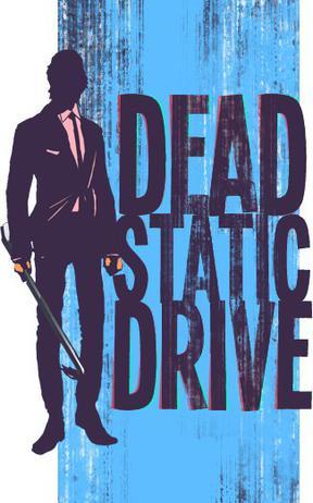 Dead Statics Drive