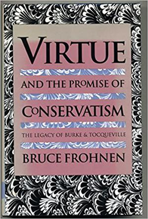 Virtue and the Promise of Conservatism