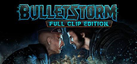 子弹风暴:完全版 Bulletstorm: Full Clip Edition