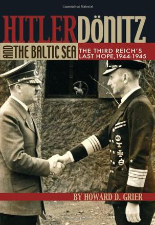 Hitler, Donitz and the Baltic Sea