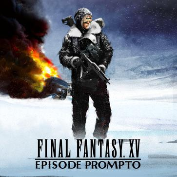 最终幻想15 普伦普特之章 Final Fantasy XV Episode Prompto