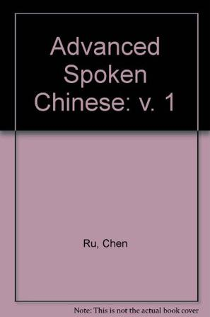 Advanced Spoken Chinese