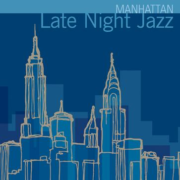 Manhattan Late Night Jazz
