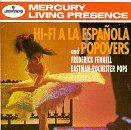 Hi-Fi A La Espanola/Popovers
