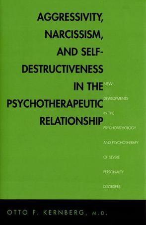 Aggressivity, Narcissism, and Self