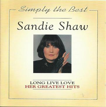 Sandie Shaw - Long Live Love: Her Greatest Hits