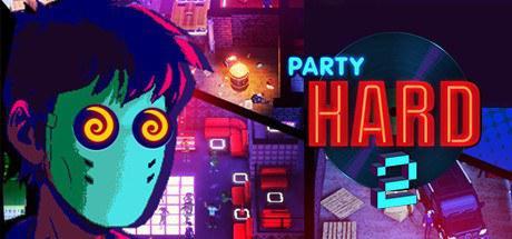 疯狂派对 2 Party Hard 2