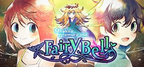 Mhakna Gramura and Fairy Bell