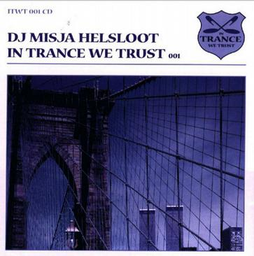 In Trance We Trust, Vol. 1
