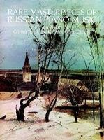 Rare Masterpieces of Russian Piano Music: Eleven Pieces by Glinka, Balakirev, Glazunov and Others (平装)