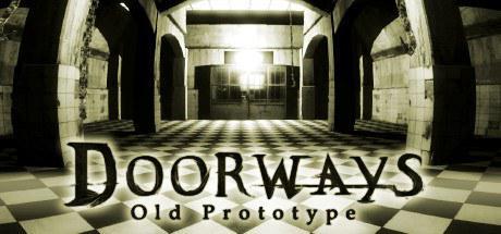 门道:古老的原型 Doorways: Old Prototype