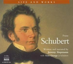 The Life and Works of Franz Schubert