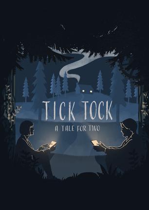 滴答:双人冒险 Tick Tock: A Tale for Two