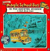 The Magic Shool Bus IN THE HAUNTED MUSEUM