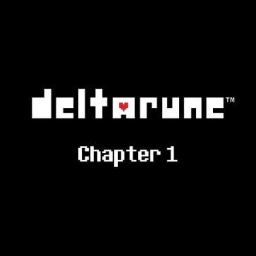三角符文:第一章 Deltarune: Chapter One