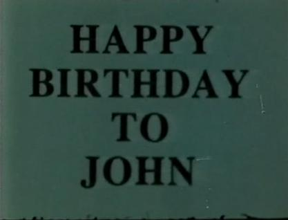 Happy Birthday to John